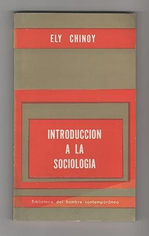 Introducción a la sociología. Conceptos básicos y: CHINOY, Ely