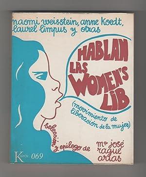 Hablan las Women's Lib. (Movimiento de Liberación: WEISSTEIN, Naomi; KOEDT,
