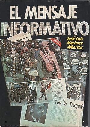 El mensaje informativo. (Periodismo en radio, TV: MARTÍNEZ ALBERTOS, José