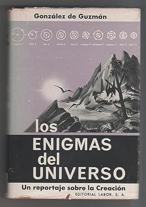 Los enigmas del universo. Un reportaje sobre: GONZÁLEZ DE GUZMÁN,