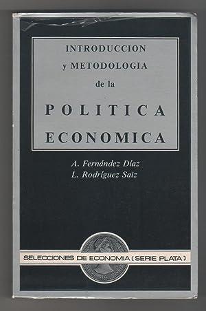 Introducción y metodología de la política económica: FERNÁNDEZ DÍAZ, Andrés;