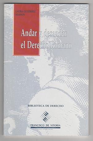 Andar y desandar el derecho romano: GUTIÉRREZ MASSON, Laura