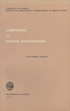 Compendio de ciencia penitenciaria: GARRIDO GUZMÁN, Luis