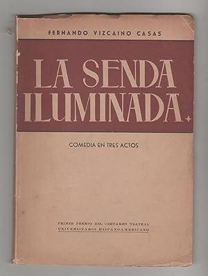La senda iluminada: VIZCAÍNO CASAS, F