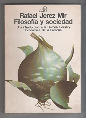 Filosofía y sociedad. Una introducción a la: JEREZ MIR, Rafael