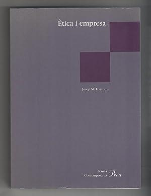 Ètica i empresa: LOZANO, Josep M