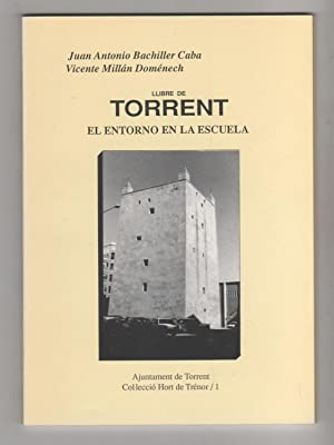 Llibre de Torrent. El entorno en la: BACHILLER CABA, Juan