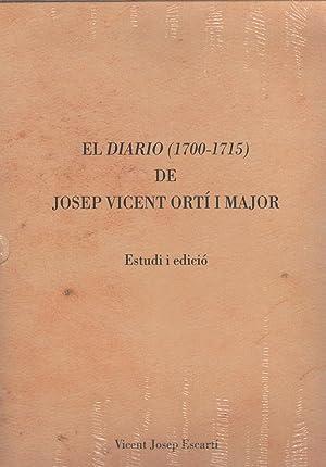 El diario (1700-1715) de Josep Vicent Ortí i Major: ESCARTÍ, Vicent Josep