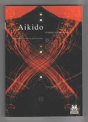Aikido. Etiqueta y transmisión. Manual para uso: TAMURA NOBUYOSHI: