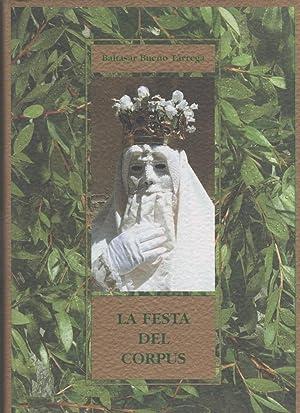 La Festa del Corpus.: BUENO TÁRREGA, Baltasar: