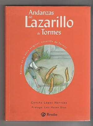 Andanzas del Lazarillo de Tormes.: LÓPEZ NARVÁEZ, Concha: