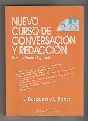 Nuevo curso de conversación y redacción. (Niveles: BUSQUETS, L.; BONZI,