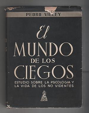 El mundo de los ciegos. estudio sobre: VILLEY, Pedro: