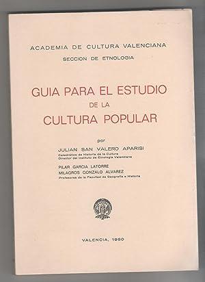 Guía para el estudio de la cultura: SAN VALERO APARISI,