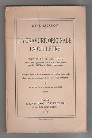 La gravure originale en couleurs.: LIGERON, René: