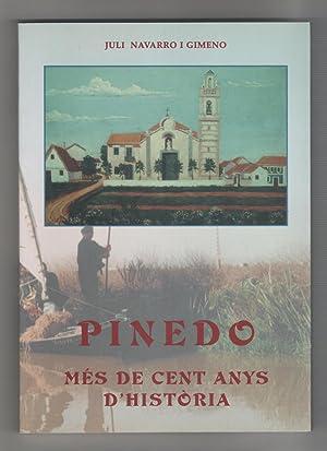 Pinedo, més de cent anys d'història.: NAVARRO I GIMENO,