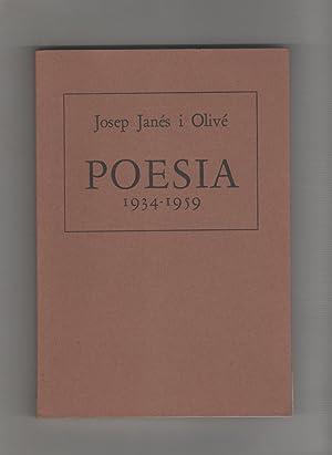 Poesia 1934- 1959.: JANÉS I OLIVÉ,