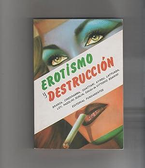 Erotismo y destrucción.: VV.AA.: