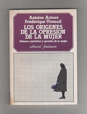 Los orígenes de la opresión de la: ARTOUS, Antoine; VINTEUIL,