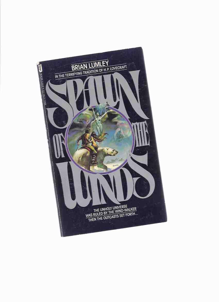 spawn of the winds lumley brian