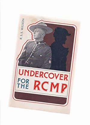 Undercover for the RCMP ( R.C.M.P. / Royal Canadian Mounted Police )