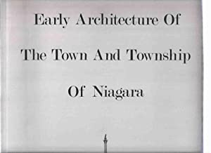 Early Architecture of the Town and Township: Stokes, Peter John;