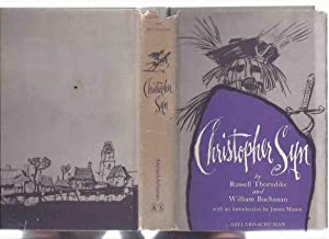 Christopher Syn -by Russell Thorndike and William Buchanan ( a Tale of Dr. Syn, Aka The Scarecrow...