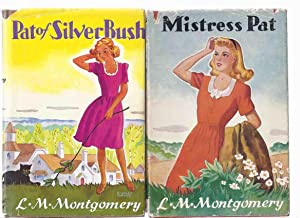 Pat of Silver Bush ---with the sequel,: Montgomery, Lucy Maud