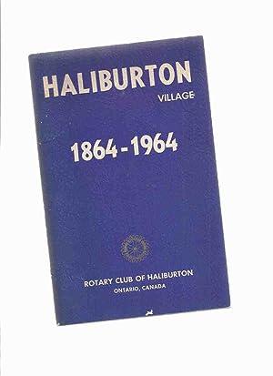Haliburton Village: CENTENNIAL, 1864 - 1964 (: Curry, Ronald J