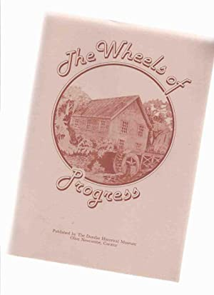 The Wheels of Progress / The Dundas: Dundas Historical Museum;