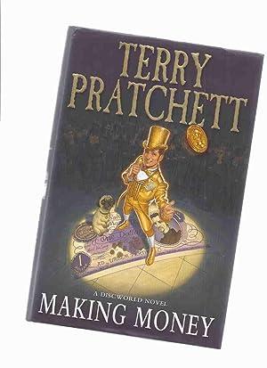 Making Money -a Discworld Novel: Pratchett, Terry
