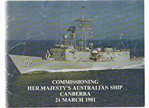 Commissioning HER MAJESTY'S AUSTRALIAN SHIP Canberra, 21: No Author /