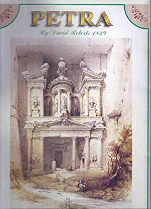 PETRA By David Roberts 1839: The Complete Collection of David Roberts Lithographs of Petra 1839 -14...