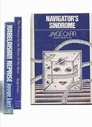The RABELAIS Trilogy: Navigator's Sindrome ---with The: Carr, Jayge (penname