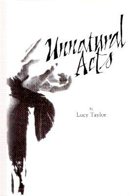 Unnatural Acts ---by Lucy Taylor ---a Signed: Taylor, Lucy (signed),