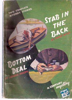 Bottom Deal ---by Judson Philips ---bound with: Philips, Judson (