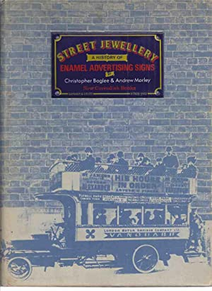 STREET JEWELLERY: A History of Enamel Advertising: Baglee, Christopher and