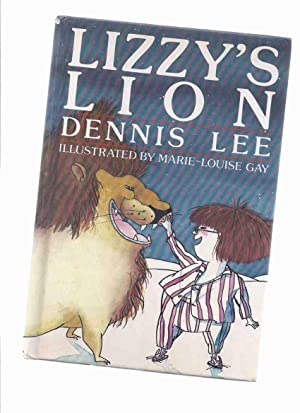 Lizzy's Lion ---by Dennis Lee: Lee, Dennis (signed)