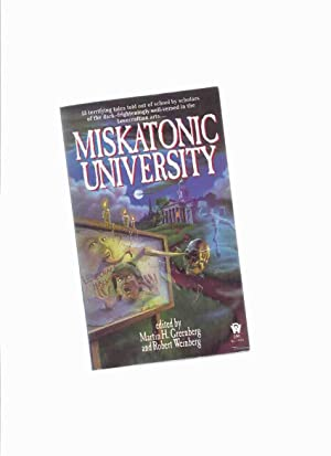 Miskatonic University: 13 Terrifying Tales Told out: Greenberg, Martin H/
