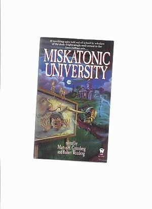 Miskatonic University: 13 Terrifying Tales Told out: Greenberg, Martin H/