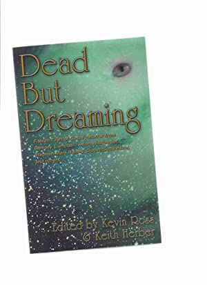 Dead But Dreaming: 15 Tales of Cosmic Horror -Signed (includes: The Call of Cthulhu, the Motion P...