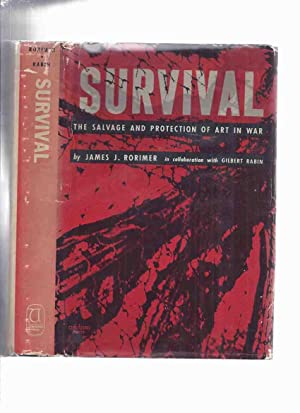 Survival: The Salvage and Protection of Art in War -by James J Rorimer ( Basis for Matt Damon as ...