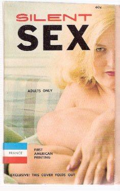 Silent Sex ---with a Fold-Out Cover: Harmon, Jim