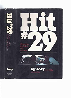 Hit # 29: Based on the Killer's Own Account -by Joey / Playboy Press ( #29 )( Mafia Hitman / Assa...