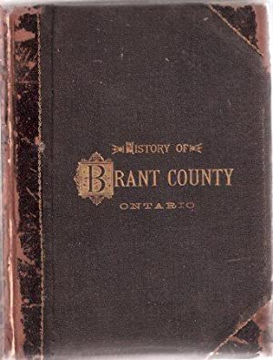 The History of the County of Brant,: No Author