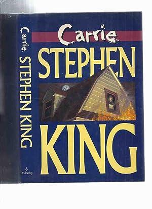 Carrie -- -by Stephen King: King, Stephen (aka: