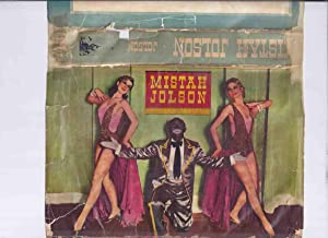 Mistah Jolson as Told to Alban Emley: Jolson, Harry with