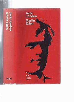 Martin Eden: The Fitzroy Edition of Jack: London, Jack, Edited