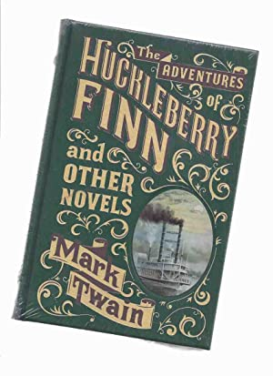 The Adventures of Huckleberry Finn and Other: Twain, Mark (