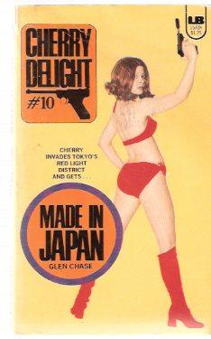 Made in Japan ---Cherry Delight ---a Sexecutioner: Chase, Glen (